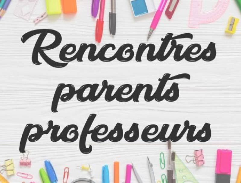 rencontre parents profs
